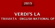 Verdi's La Traviata - English National Opera (2015) stream