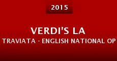 Verdi's La Traviata - English National Opera