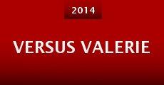 Versus Valerie (2014)