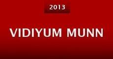 Vidiyum Munn (2013) stream