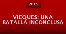 Vieques: una batalla inconclusa (2014) stream