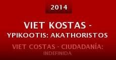 Viet Kostas - Ypikootis: Akathoristos (2014)