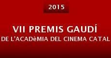 VII Premis Gaudí de l'Acadèmia del Cinema Català (2015)