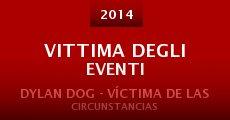 Ver película Vittima degli eventi