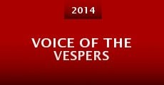 Película Voice of the Vespers