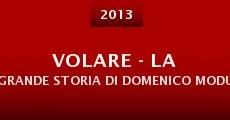 Película Volare - La grande storia di Domenico Modugno