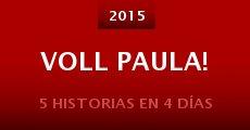 Película Voll Paula!