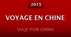 Película Voyage en Chine