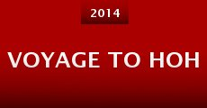 Película Voyage to Hoh