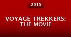 Película Voyage Trekkers: The Movie