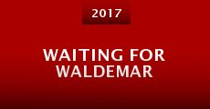 Waiting for Waldemar (2015)