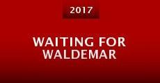 Waiting for Waldemar (2015) stream