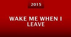 Película Wake Me When I Leave