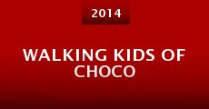 Película Walking Kids of Choco