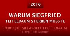 Warum Siegfried Teitelbaum sterben musste (2015) stream