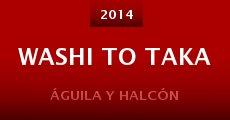 Película Washi to taka