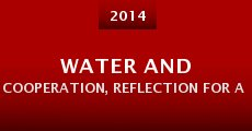 Water and Cooperation, Reflection for a New Time