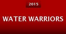 Water Warriors (2015) stream