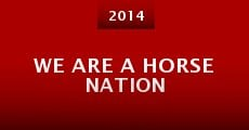 Película We Are a Horse Nation