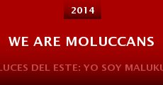 Película We Are Moluccans