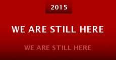 Película We Are Still Here