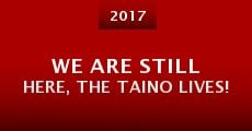 Película We Are Still Here, the Taino Lives!