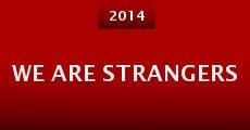 We Are Strangers (2014) stream