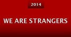 Película We Are Strangers