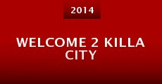 Película Welcome 2 Killa City