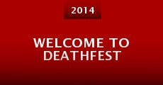 Welcome to Deathfest (2014) stream