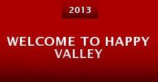 Película Welcome to Happy Valley