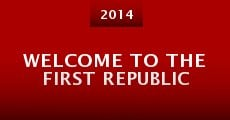 Welcome to the First Republic (2014) stream
