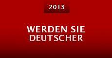 Werden Sie Deutscher (2013) stream