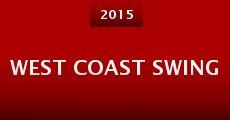 West Coast Swing (2015) stream