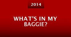 What's in My Baggie? (2014)