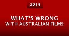 What's Wrong with Australian Films (2014) stream