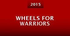 Película Wheels for Warriors