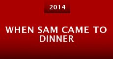 When Sam Came to Dinner (2014) stream