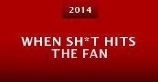 When Sh*t Hits the Fan (2014) stream