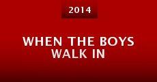 Película When the Boys Walk In