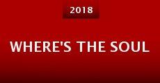 Where's the Soul (2015) stream