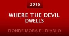Where the Devil Dwells (2014) stream