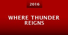 Película Where Thunder Reigns