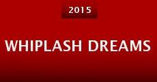 Whiplash Dreams (2015) stream