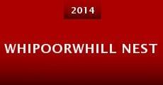 Whipoorwhill Nest (2014) stream