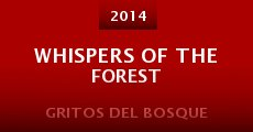 Película Whispers of the Forest