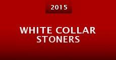White Collar Stoners (2014) stream