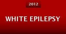 Película White Epilepsy
