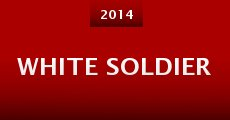 White Soldier (2014) stream