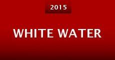 Película White Water